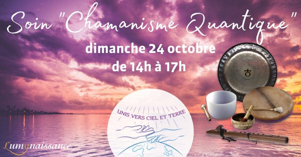"""Soin """"chamanisme quantique"""" - dimanche 24 octobre de 14h à 17h - Unis vers Ciel et Terre"""