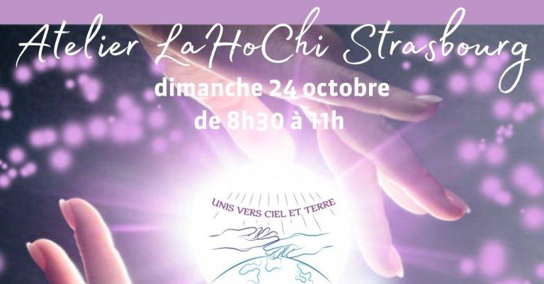 Atelier Lahochi Strasbourg - dimanche 24 octobre de 8h30 à 11h - Unis vers Ciel et Terre