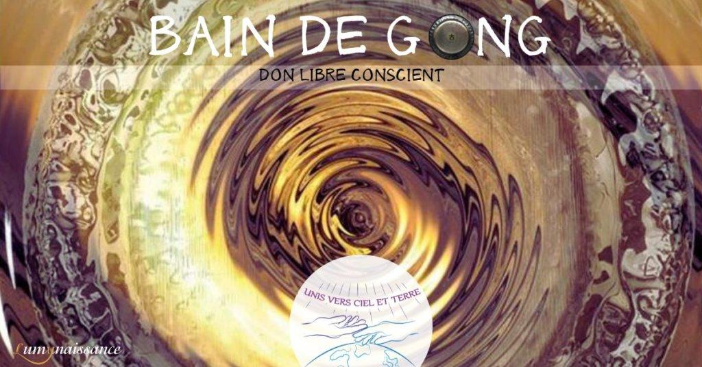 Bain de gong - don libre conscient